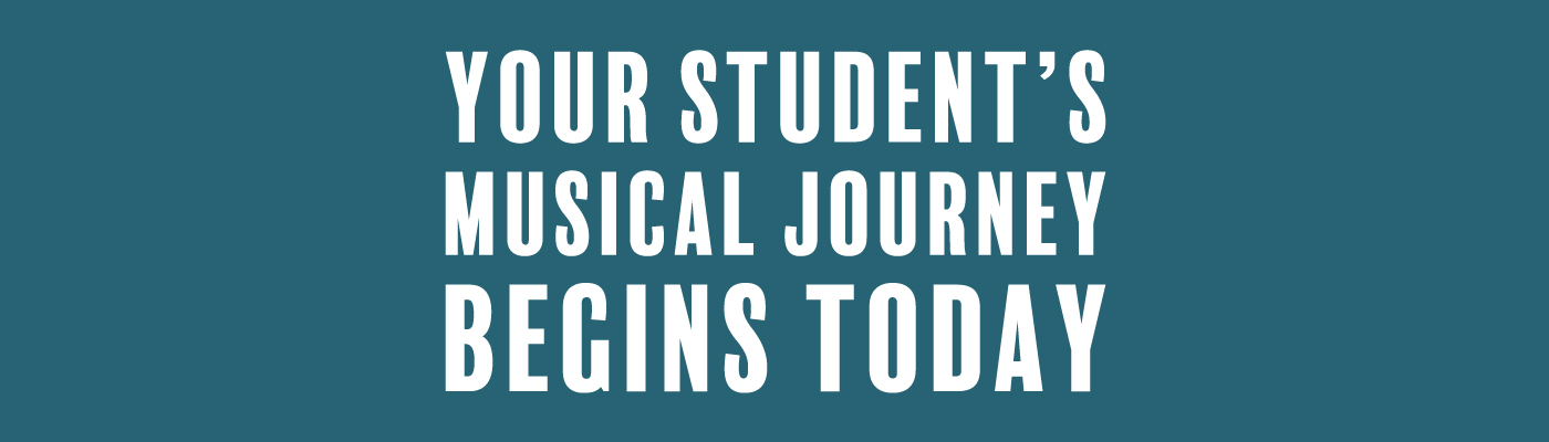 Your Student's Musical Journey Begins Here